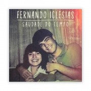Fernando Iglesias - Saudade do Tempo - CD + Playback