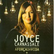 Joyce Carnassale - A Força da Vida - CD Playback incluso
