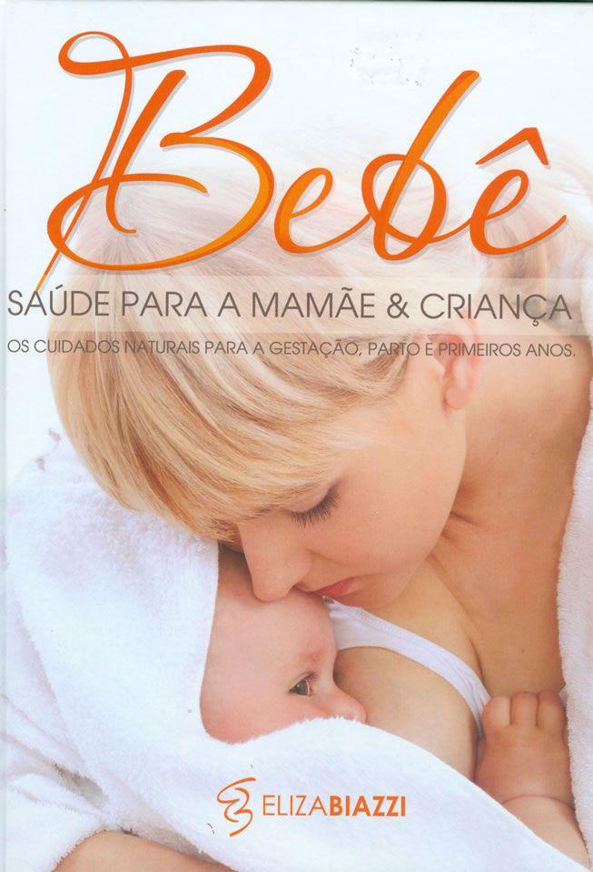 Bebê - Saúde para a mamãe e a criança