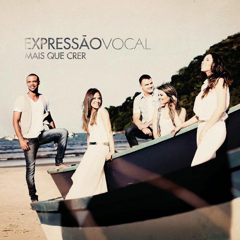 Expressão Vocal - Mais Que Crer