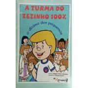 A TURMA DO ZEZINHO 100% - O dízimo dos pequenos - Revista - O Recado