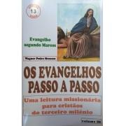OS EVANGELHOS PASSO A PASSO - Segundo Marcos - Revista Vol. III - O Recado