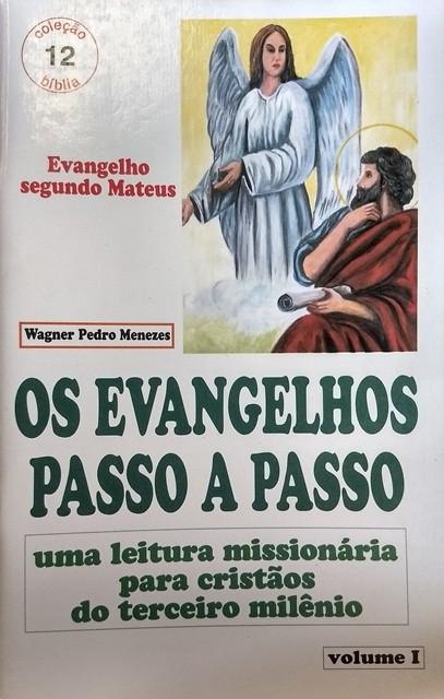 OS EVANGELHOS PASSO A PASSO - Segundo Matheus - Revista Vol. I - O Recado