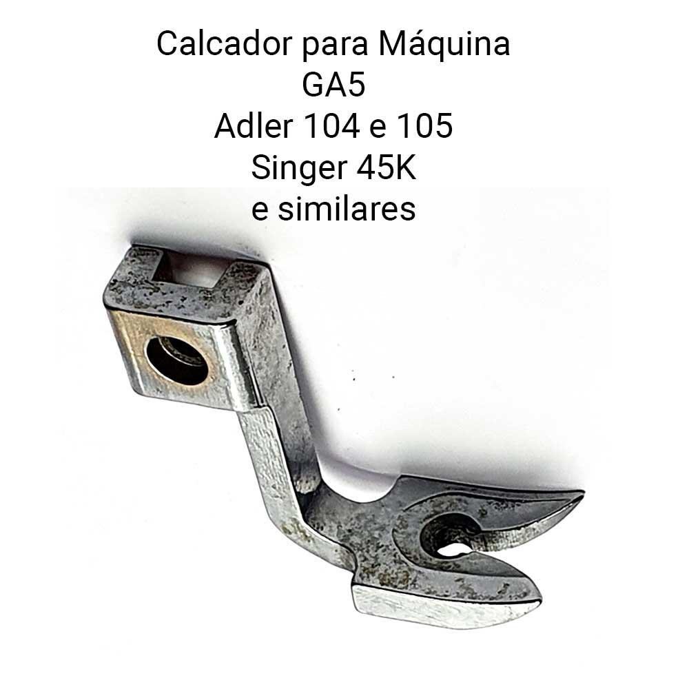 Calcador Para Máquina de Costura de Selaria GA 5 GA5-1 31GM101  - Pavvia Agulhas e Peças