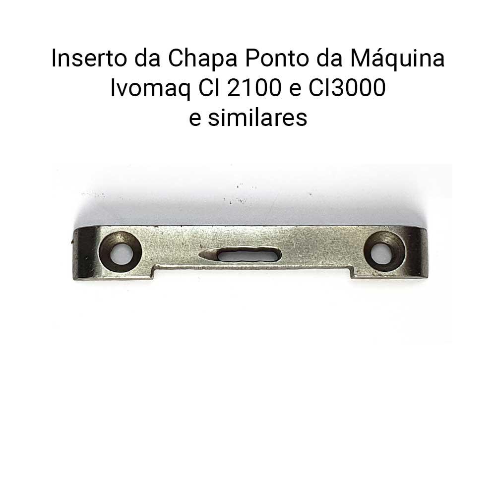 Inserto Da Chapa Máquina Ivomaq CI 2100 CI 3000  - Pavvia Agulhas e Peças