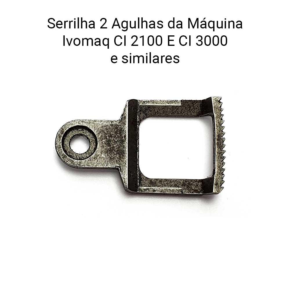 Serrilha Para Maquina Ivomaq 2 Agulhas CI 2100 E CI 3000  - Pavvia Agulhas e Peças