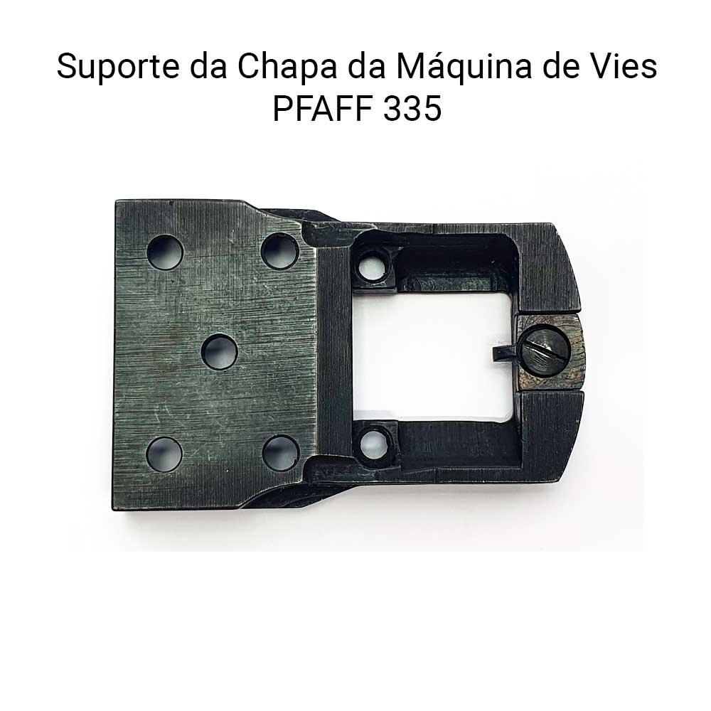 Suporte Da Chapa Da Máquina PFAFF 335  - Pavvia Agulhas e Peças
