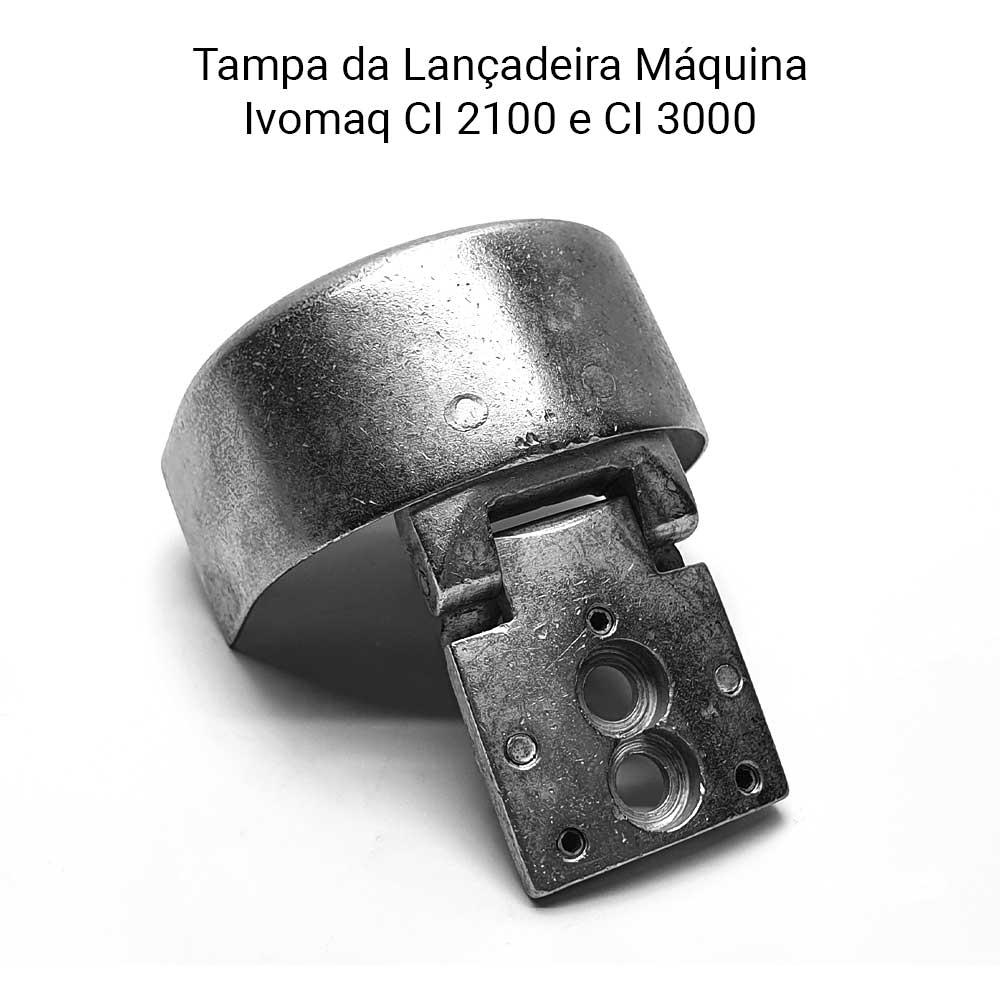 Tampa Da Lançadeira Da Máquina Ivomaq CI 2100  - Pavvia Agulhas e Peças