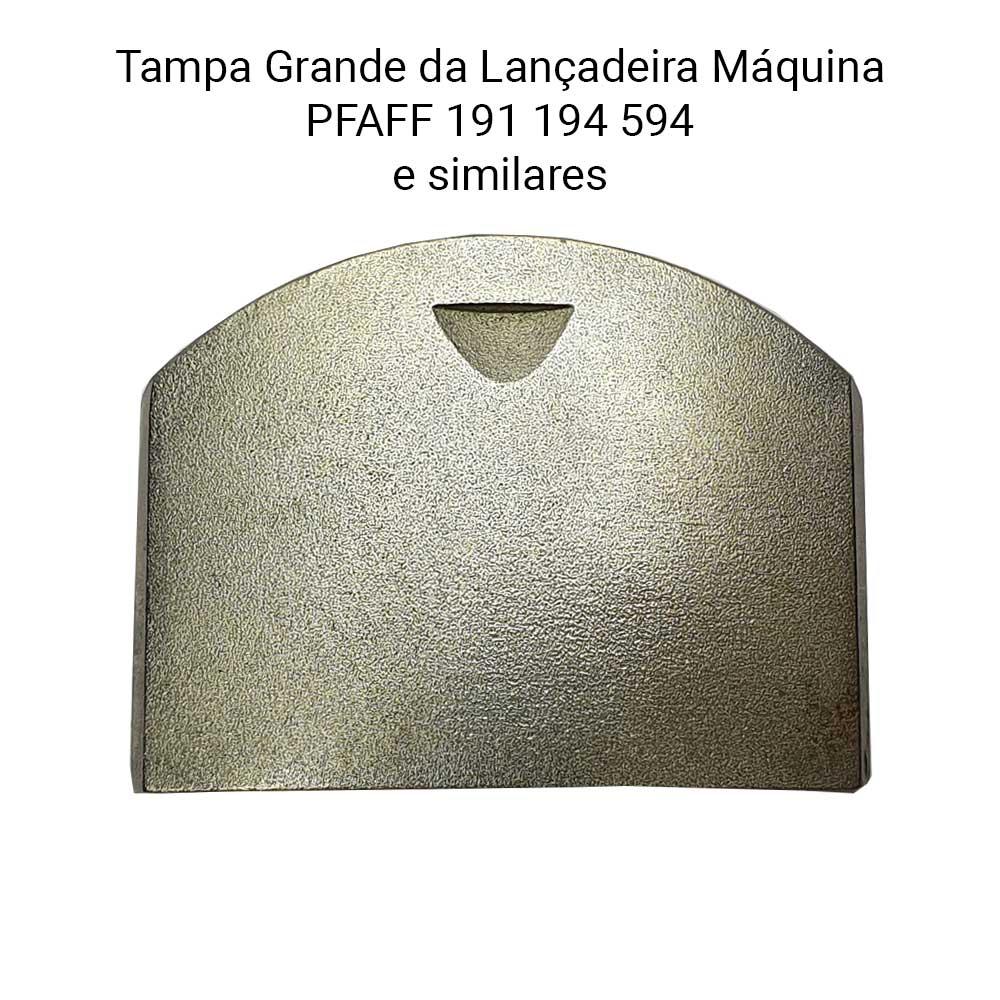Tampa Grande Da Lançadeira Da Máquina PFAFF 191 594  - Pavvia Agulhas e Peças