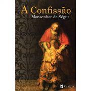 A confissão - Monsenhor de Ségur