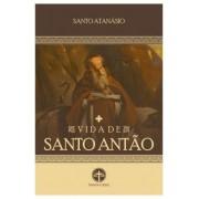 A Vida de Santo Antão - S. Atanásio