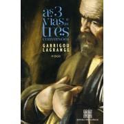 As três Vias e as três Conversões - Pe. Garrigou Lagrange
