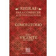 Comonitório, Regras para Conhecer a Verdadeira Fé - São Vicente de Lerins