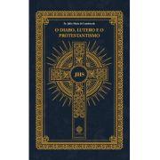 O Diabo, Lutero e o Protestantismo - Pe. Júlio Maria de Lombaerde