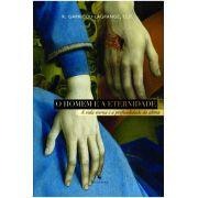 O Homem e a Eternidade - Pe. Garrigou-Lagrange, O.P