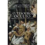O Tesouro Oculto - Méritos e Excelências da Santa Missa - S. Leonardo do Porto Maurício