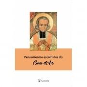 Pensamentos Escolhidos do Cura d'Ars - Castela Editorial