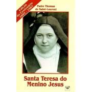 Santa Teresa do Menino Jesus - Pe. Thomas de Saint Laurent