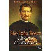 São João Bosco - Educador da juventude