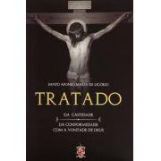 Tratado da castidade e da conformidade com a vontade de Deus - Santo Afonso Maria de Ligório