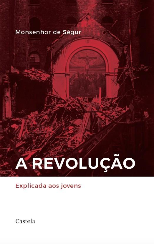 A Revolução explicada aos jovens