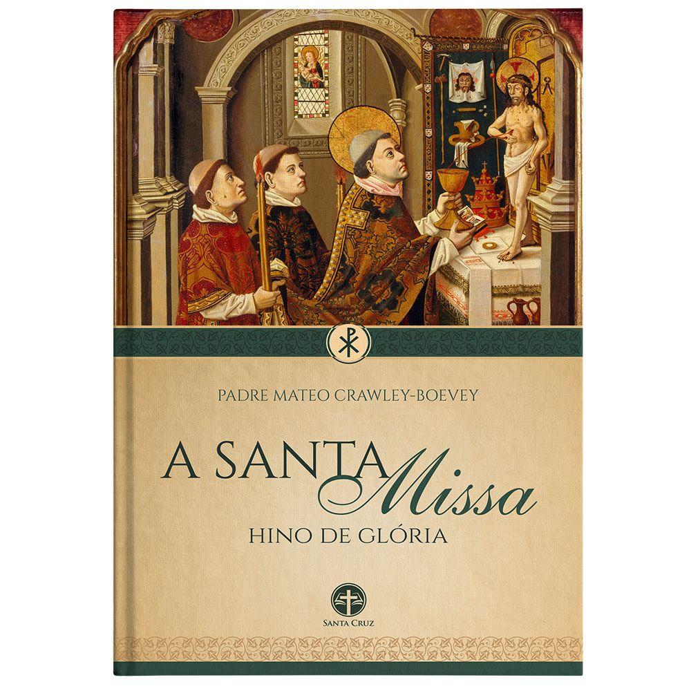 A Santa Missa: Hino de Glória - Pe. Mateo Crawley-Boevey image