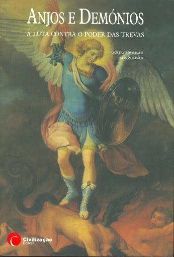 Anjos e Demônios - a Luta Contra o Poder das Trevas