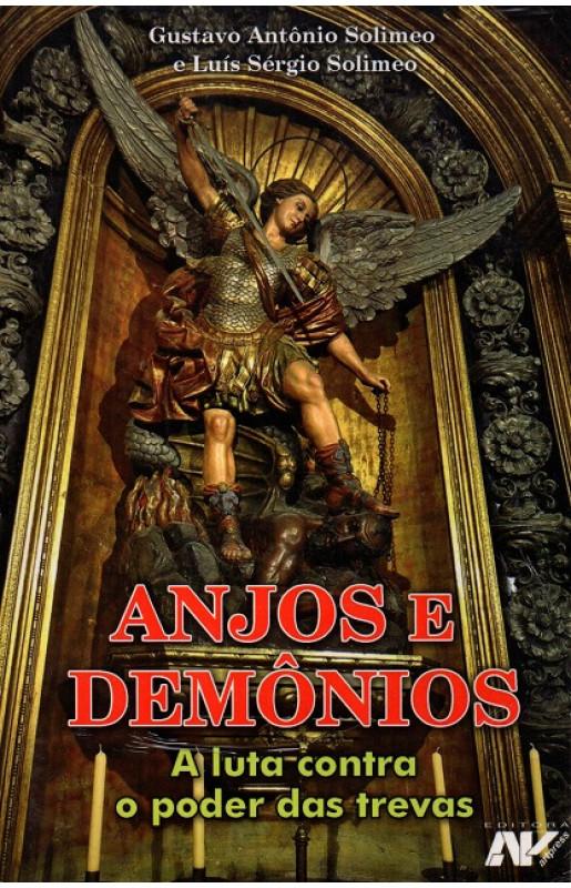 Anjos e Demonios - A Luta Contra O Poder Das Trevas