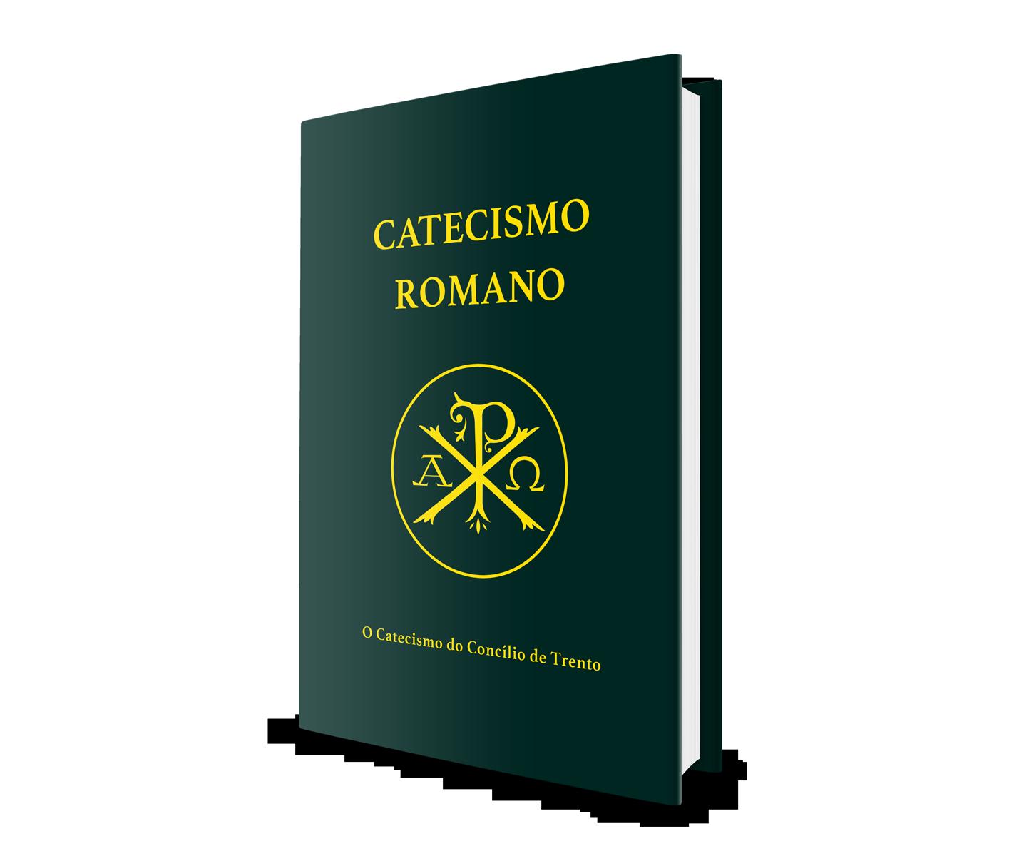 Catecismo Romano - Papa São Pio V