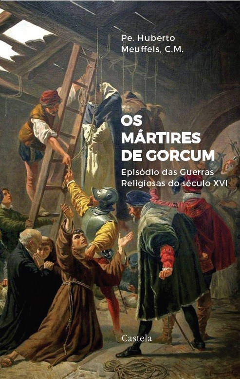 Catecismo Romano + Os mártires de Gorcum