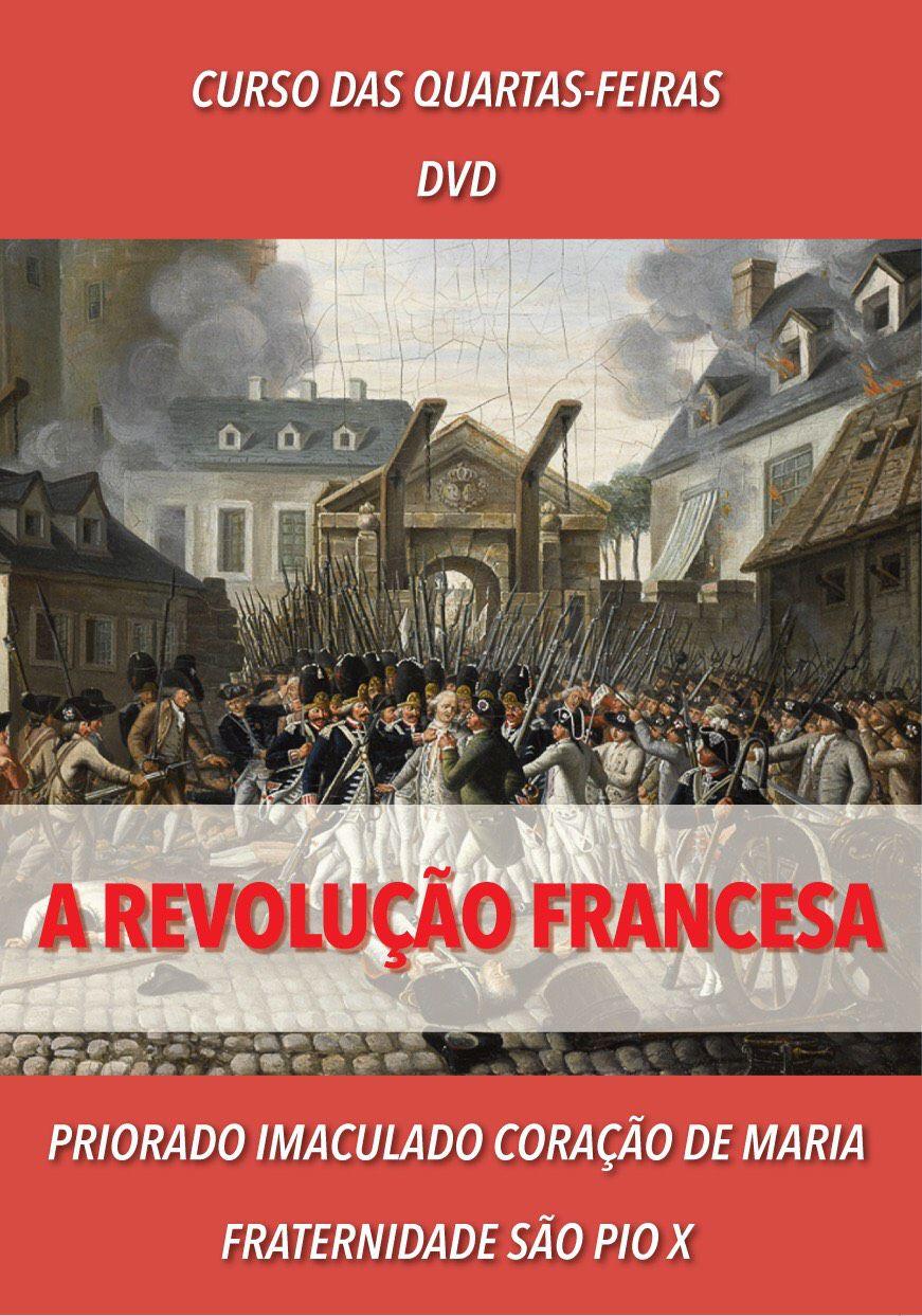 DVD A Revolução Francesa - FSSPX
