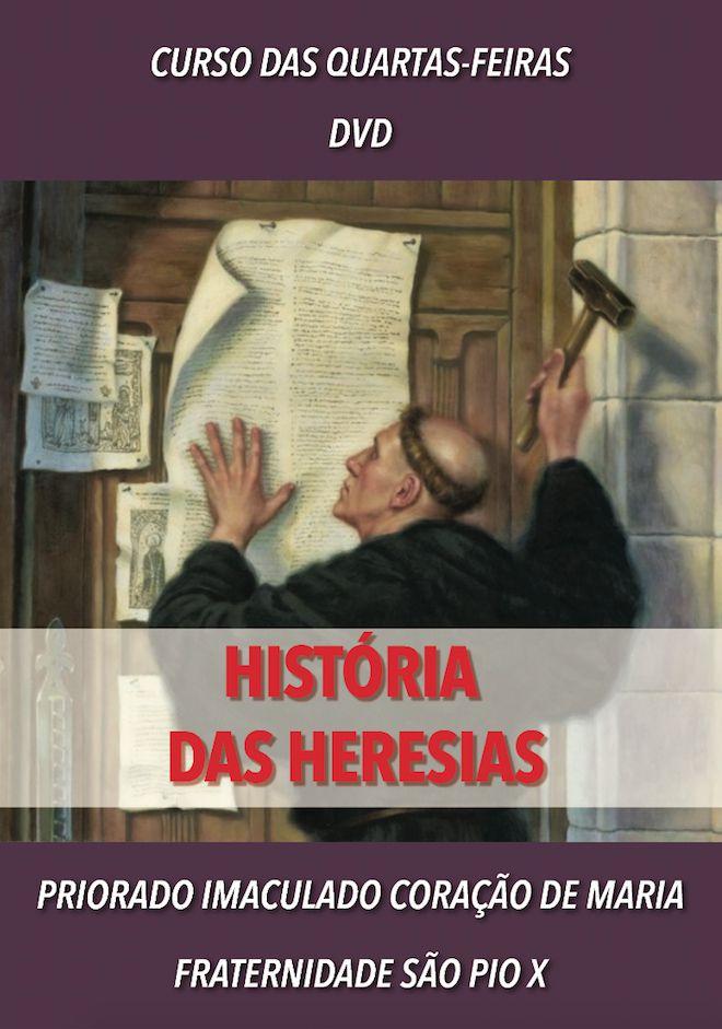 DVD História das heresias - FSSPX