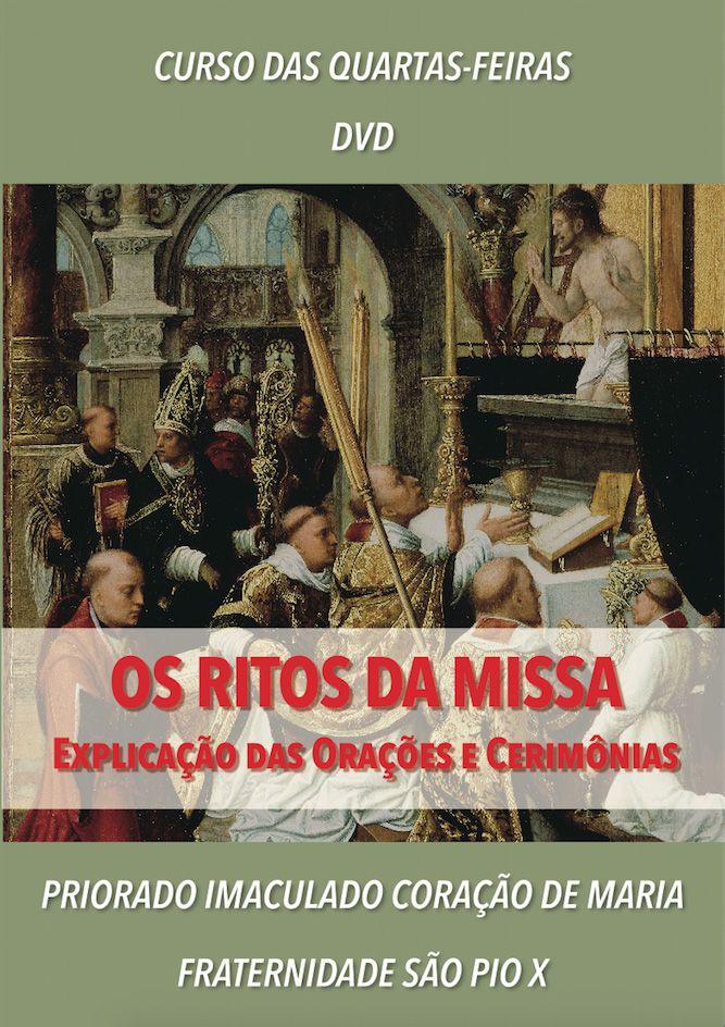 DVD OS RITOS DA MISSA - FSSPX