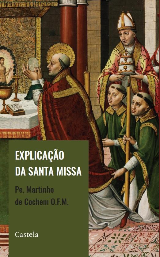 Explicação da Santa Missa
