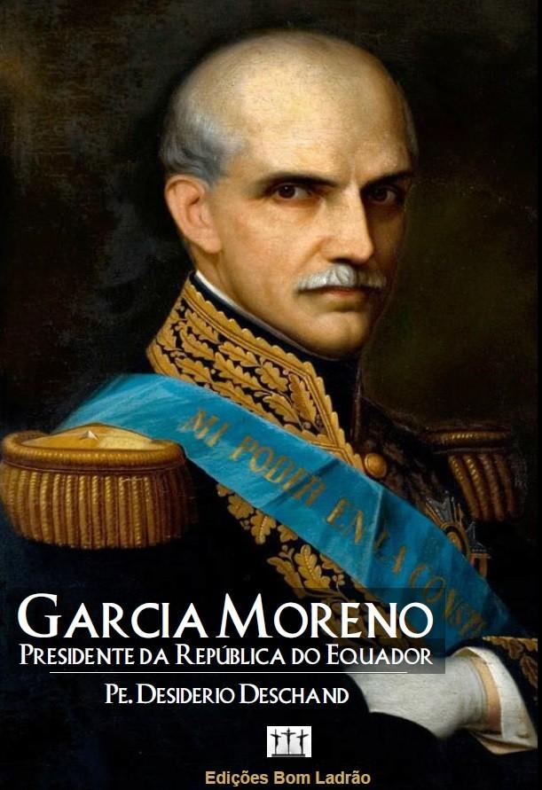 Garcia Moreno - Biografia
