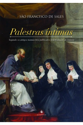 Palestras Íntimas - S. Francisco de Sales