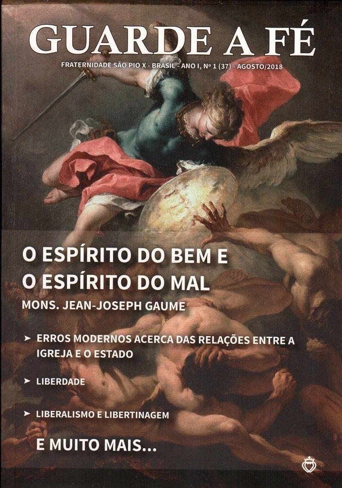 Revista Guarde a Fé - agosto 2018 - Fraternidade Sacerdotal São Pio X