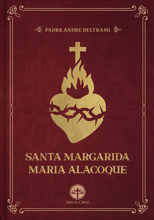 Santa Margarida Maria Alacoque - Pe. Andre Beltrami