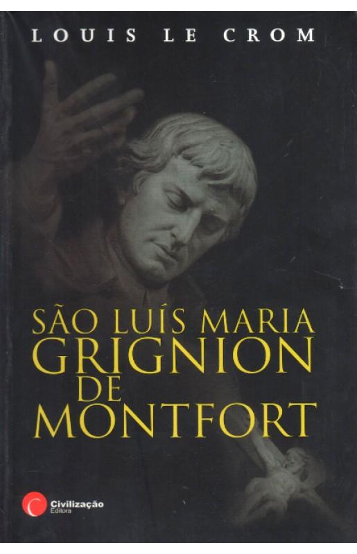 São Luis Maria Grignion de Montfort - Louis le Crom