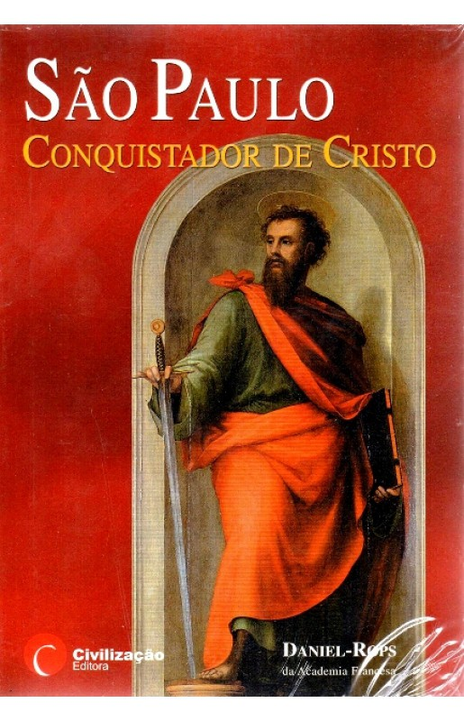 São Paulo, Conquistador de Cristo - Daniel Rops