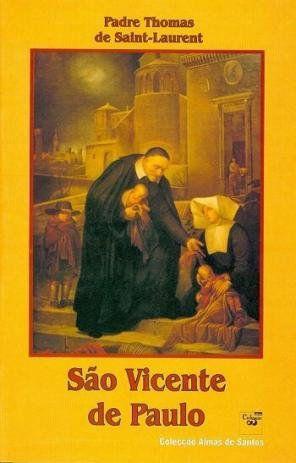 São Vicente de Paulo - Pe. Thomas de Saint-Laurent