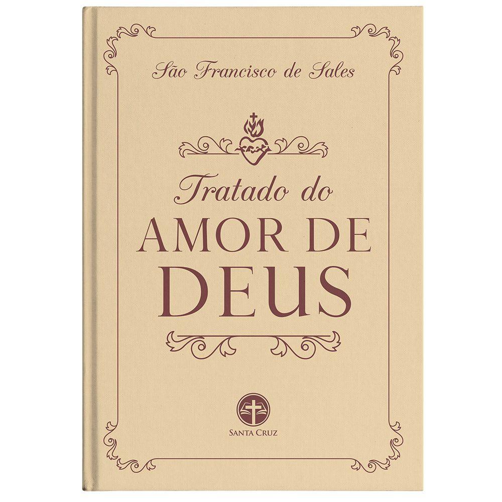 Tratado do Amor de Deus - São Francisco de Sales