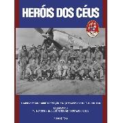 Heróis dos Céus - A Iconografia do 1º GAvCa na Campanha da Itália 1944-1945