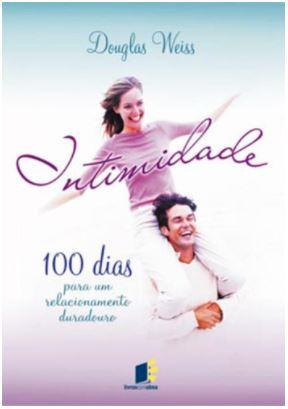 100 Dias Para um Relacionamento Duradouro  - Loja Amo Família