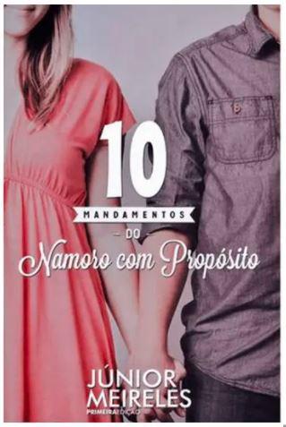 10 Mandamentos Do Namoro Com Propósito - Junior Meireles  - Loja Amo Família