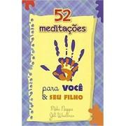 52 MEDITAÇOES PARA VOCE E SEU FILHO