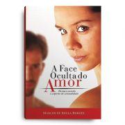 Livro - A Face Oculta do Amor