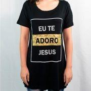 CAMISETA LONG FEMININA- EU TE ADORO JESUS