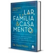 Comentário Bíblico Lar, Família e Casamento | David Merkh