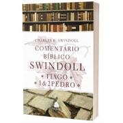 Comentário Biblico Swindoll - Tiago | 1 e 2 Pedro